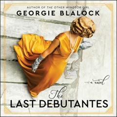 THE LAST DEBUTANTES by Georgie Blalock
