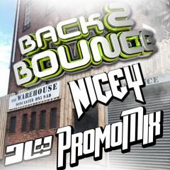 Nicey - Back2Bounce Promo July