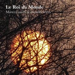 """Le Roi du Monde"" (w/ *itwasthewires*) - Manu"