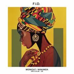 F.I.D. - Wakanda (Original Mix)[Switch Lab]