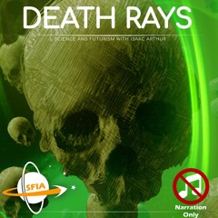Death Rays (Narration Only)