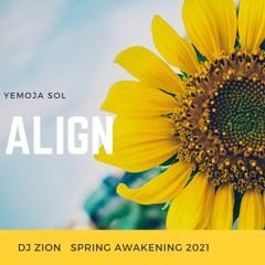"""Align"" 3-31-2021 Spring Awakening 2021"