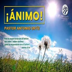Antonio Ortíz - ¡Ánimo!