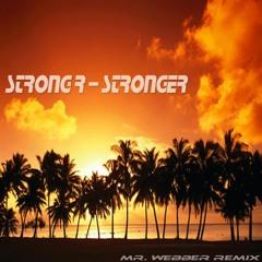 Strong R - Stronger (Mr. Webber Remix)