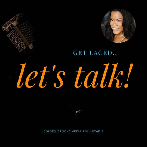 Golden Brooks Media Roundtable Hosted by Southern Laced