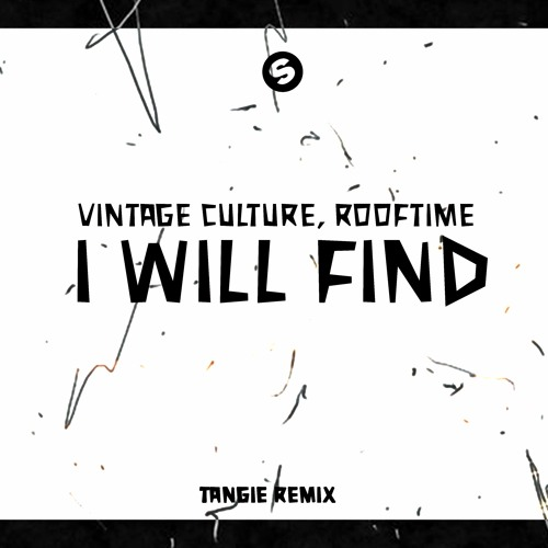 Vintage Culture, Rooftime - I Will Find (Tangie Remix)[FREE DOWNLOAD]