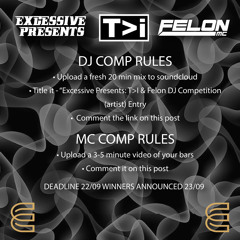 Excessive Presents: T>I & Felon DJ Competition DEWARK Entry