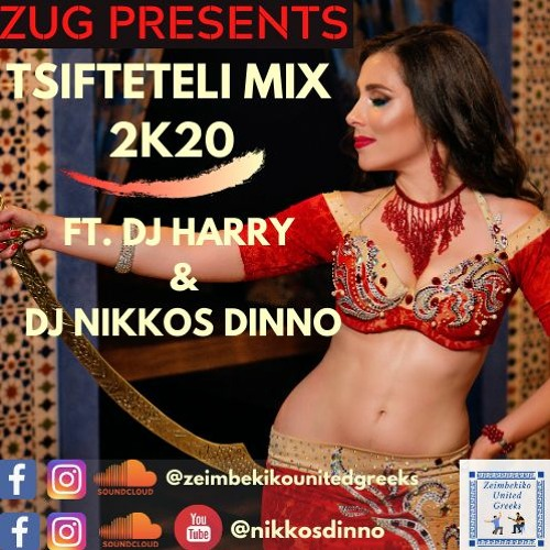ZUG TSIFTETELI 2K20 MIX by NIKKOS DINNO & DJ HARRY