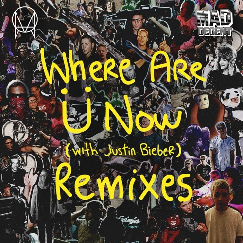 Where Are Ü Now (with Justin Bieber) (Marshmello Remix) by