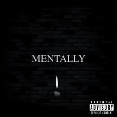 Mentally - Prod x Tobi Aitch