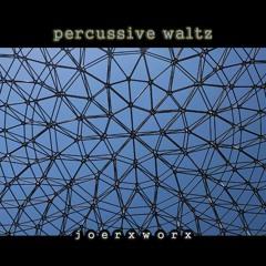 percussive waltz