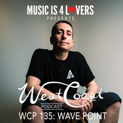 WCP 135: Wave Point [Musicis4Lovers.com]
