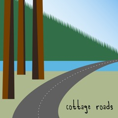 cottage roads (a cover of the walters)