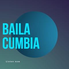 Baila Cumbia Vol. 2