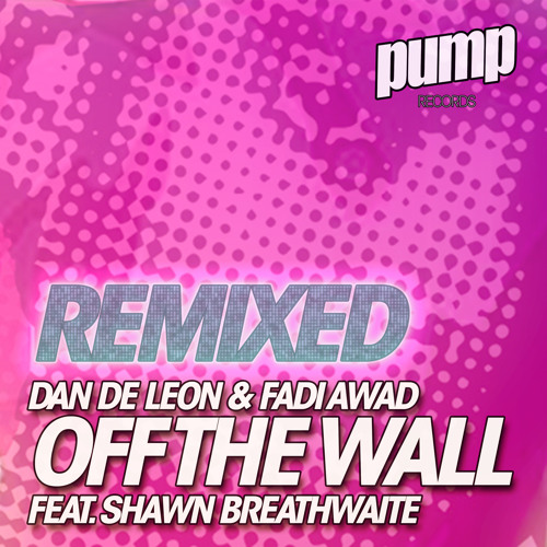 Off the Wall (Stephen Jusko Big Room Remix) [feat. Shawn Breathwaite]