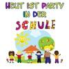 Heut ist Party in der Schule