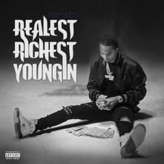 Roddy Rackzz - Realest Richest Youngin