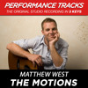 The Motions (Medium Key-Premiere Performance Plus w/o Background Vocals; Med. Instrumental Track)