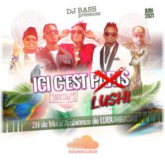 Ici C'est Lushi Mixtape (Dj Bass)
