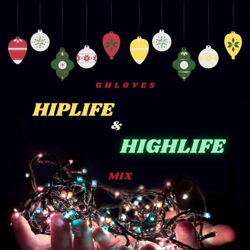 GH LOVES HIPLIFE & HIGHLIFE  MIXX