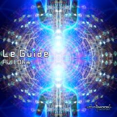 Le Guide - Full Ohm (ovniep456 - Ovnimoon Records)