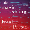 """Lagrima (From """"The Magic Strings Of Frankie Presto: The Musical Companion"""")"""