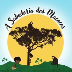 A Sabedoria Dos Macacos - 4º ep.