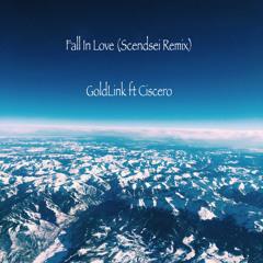 Fall In Love (Scendsei Remix) - GoldLink ft Ciscero