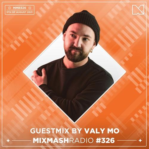 Laidback Luke Presents: Valy Mo Guestmix | Mixmash Radio #326