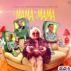 La Mama De La Mama (Boosted Bass) El Alfa ❌ CJ ❌ El Cherry (ɴᴏᴛ ᴍʏ ᴍᴜꜱɪᴄ)