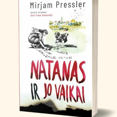 """Po knygos viršeliu: """"Natanas ir jo vaikai"""" 2020-05-26"""