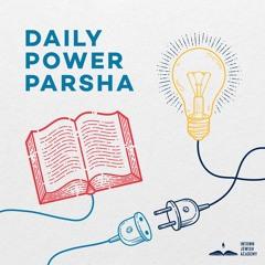 Daily Power Parsha 10.26.21 (Chayei Sarah)