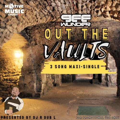 Gee Wunder Out The Vaults MAXI_SINGLE feat DJ R Dub L