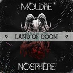 Nosphere & Moldae - Land Of Doom