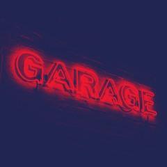 GARAGE Freestyle Part 1