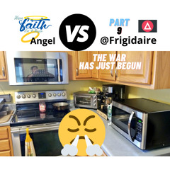 "Angel vs Frigidaire Part 9 ""War has just begun"""