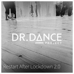 Restart After Lockdown 2.0 @ Dr. Dance Project