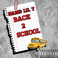 Back To School - Lil T