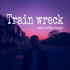 james Arthur-train wreck (Indra Jaya remix)