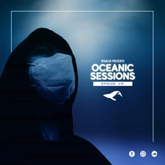 Whaler Presents - Oceanic Sessions 019