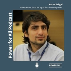 Game-changing solutions to spur 'agripreneurship' with renewable energy: Interview with Karan Sehgal