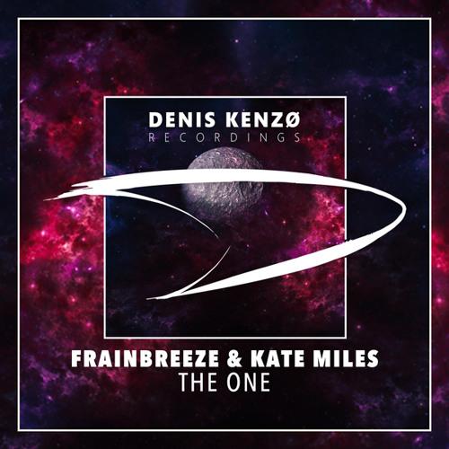 Frainbreeze & Kate Miles - The One