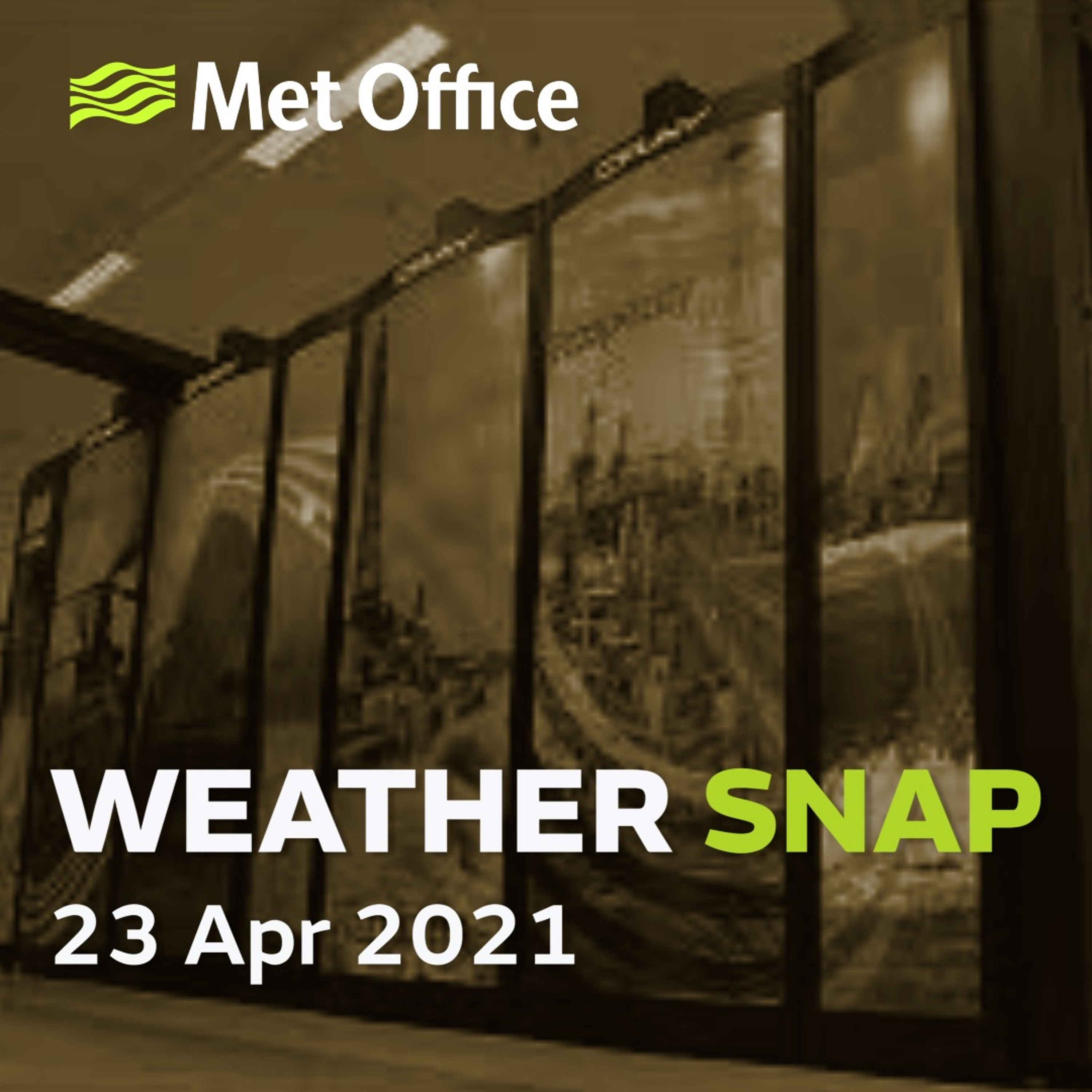 Weather Snap 23 Apr 2021