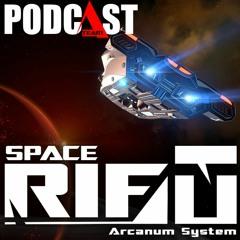 SPACERIFT: Arcanum System - Подкаст №2 (12 июня 2021)