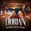 La Vida Del Dorian (feat. Regulo Caro & Ulices Chaidez)