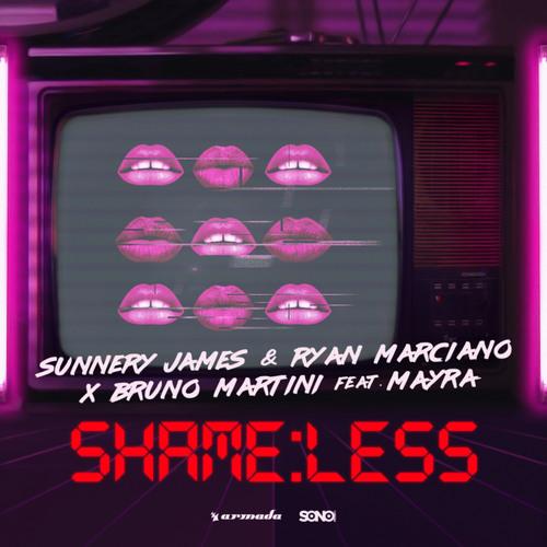 Sunnery James & Ryan Marciano x Bruno Martini feat. Mayra - Shameless