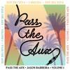 Pass the Aux Volume 1