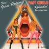 Papi Chulo Reloaded (Rogerio's HD Porno Mix) [feat. Grace Rodson]