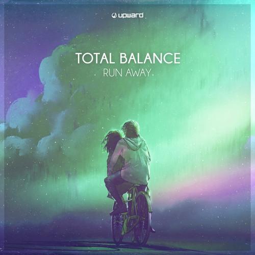 Total Balance - Run Away