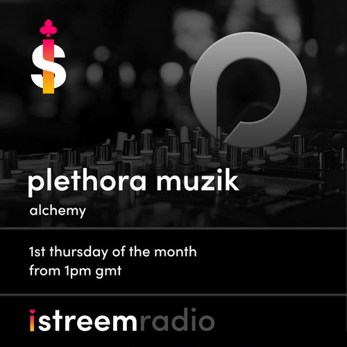 ALCHEMY Hosted by Plethora Muzik EP28 - Dave Nico & Craig Pailing